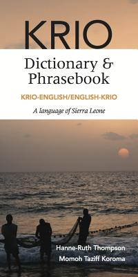 Krio-English/English-Krio Dictionary & Phrasebook By Thompson, Hanne-ruth/ Koroma, Momoh Taziff