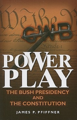 Power Play By Pfiffner, James P.