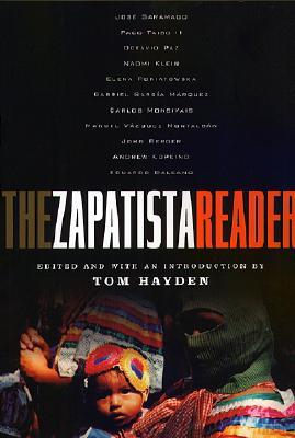 The Zapatista Reader By Hayden, Tom (EDT)